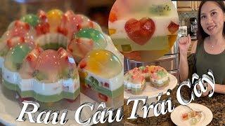 Cách làm rau câu sơn thuỷ trái cây ngon giòn tuyệt đẹp - Jelly fruit cake - Taylor | Cuộc Sống Mỹ