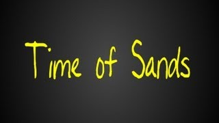 Time of Sands (2013)