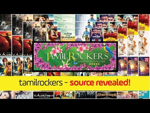 Tamil Rockers source revealed | Chennaites