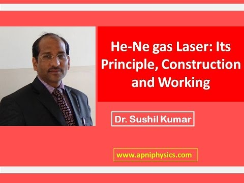 He-Ne gas Laser: Its Principle, Construction and Working