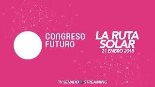 CONGRESO FUTURO 2018 -  LA RUTA SOLAR