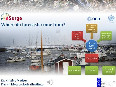 Where do storm surge Forecasts come from? - Dr. Kristine Madsen (Danish Meterological Institute)