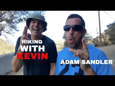 HIKING WITH KEVIN    ADAM SANDLER