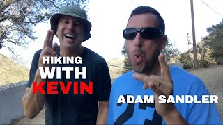 HIKING WITH KEVIN   ADAM SANDLER   PT 1