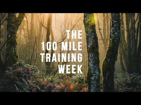 WATCH: The 100 Mile Training Week