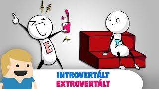 Introvertált és Extrovertált ember - Te melyik vag...