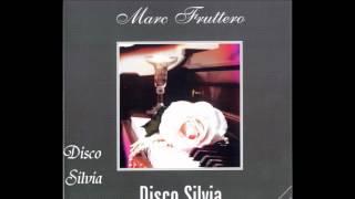 Marc Fruttero - Disco Silvia