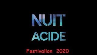 Festivallon 2020 - le Groupe NUIT ACIDE