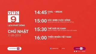 Lịch phát sóng VTC9 ngày 31/03/2019