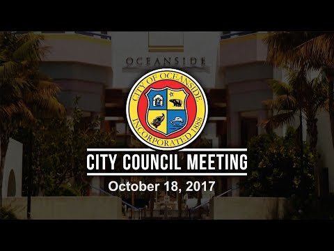 Oceanside City Council Meeting - October 18, 2017