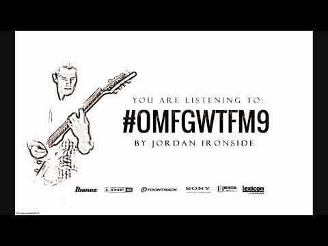 #OMFGWTFM9 [Instrumental] - Jordan Ironside
