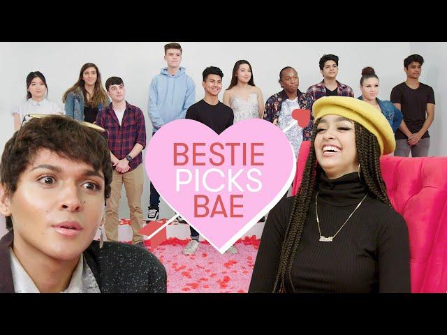 I Let My Best Friend Pick My Bae: Kayla | Bestie Picks Bae