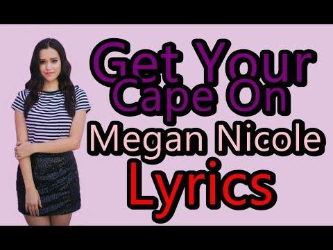 Get Your Cape On - Megan Nicole (Lyrics) DC Super Hero Girls