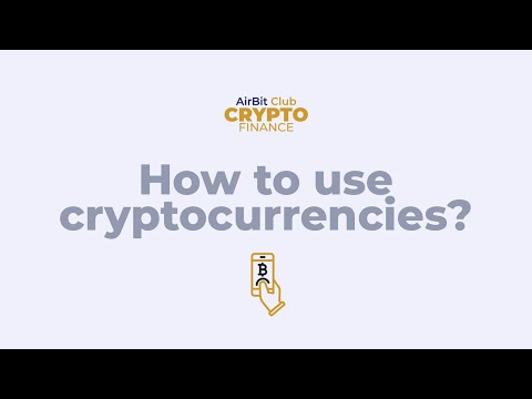 How to use cryptocurrencies?