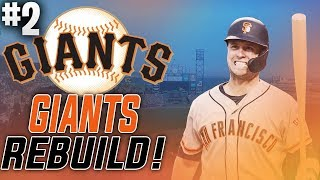 SAN FRANCISCO GIANTS REBUILD! Ep. 2 | MLB The Show 19 Franchise Mode