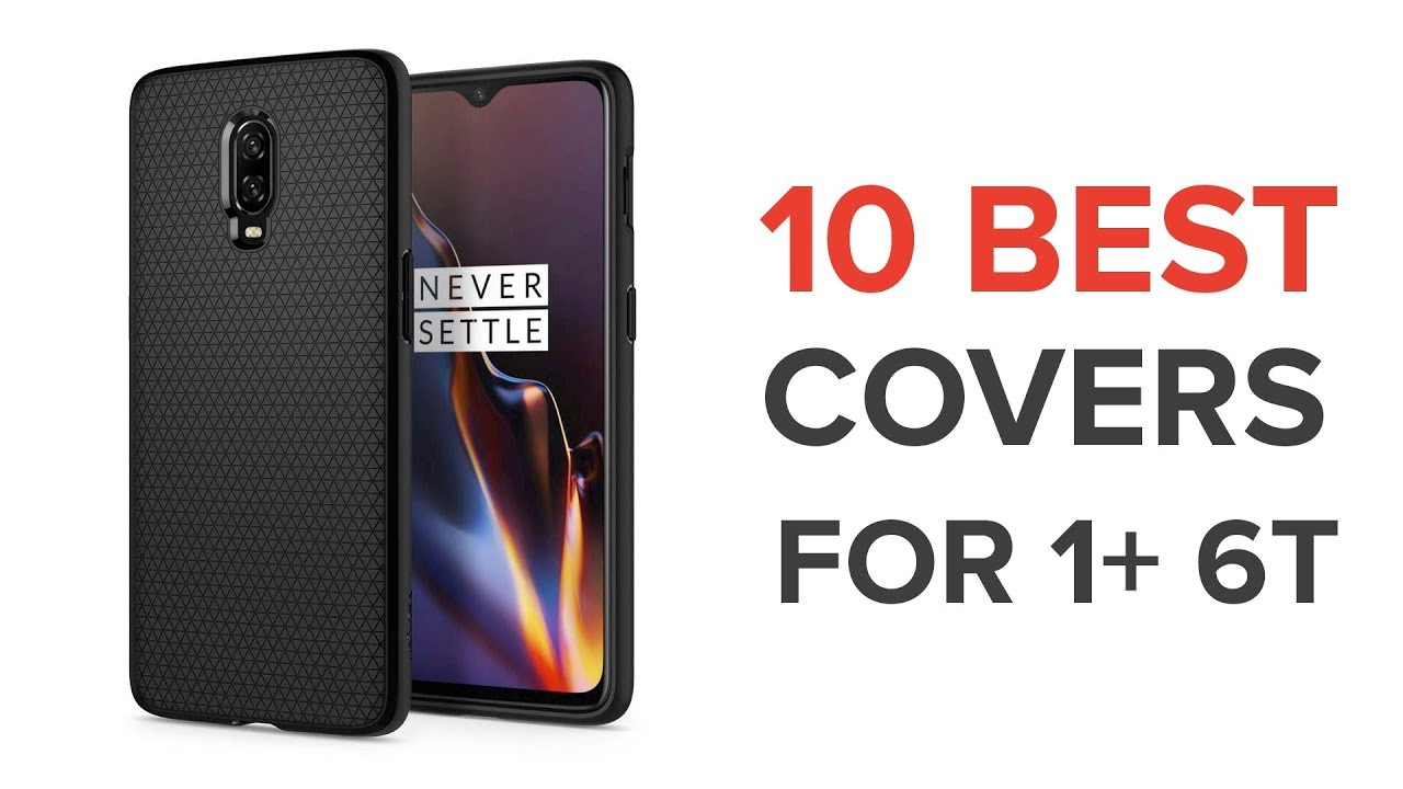 huge discount 44059 0f877 10 Best Covers / Cases for One Plus 6 T