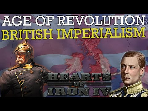 Hearts of Iron 4: BRITISH IMPERIALISM - AGE OF REVOLUTION MOD