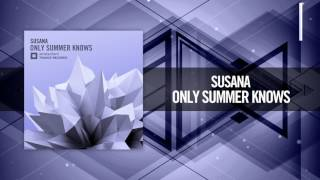 Susana - Only Summer Knows (Amsterdam Trance)
