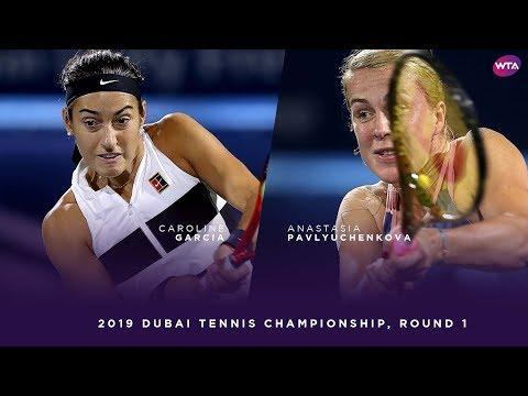 Caroline Garcia vs. Anastasia Pavlyuchenkova   2019 Dubai First Round   WTA Highlights