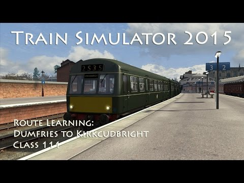 Train Simulator 2015 - Route Learning: Dumfries to Kirkcudbright (Class 111)