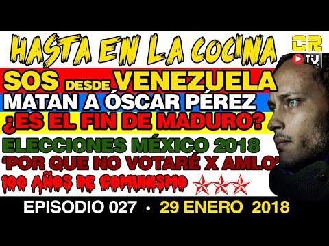 📢¡SOS! desde Venezuela 😡 'No votaré por AMLO' ☭ 100 años de Comunismo - Hasta en la Cocina Ep 027