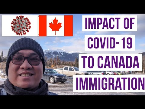 How COVID-19 Impacts Canada Immigration, Canada Citizens And Permanent Residents