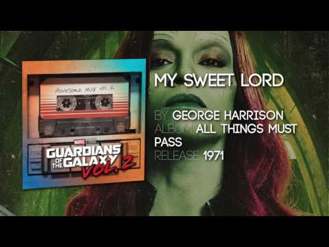 My Sweet Lord  George Harrison Guardians of the Galaxy: Vol 2  Soundtrack