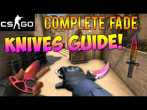 CS GO Skins - Fade Knives Complete Guide!