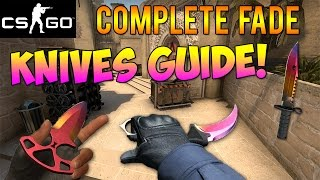 CS GO Skins Fade Knives Complete Guide