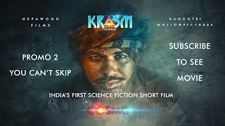 short film | krasm 2nd promo | India's first | science fiction movie