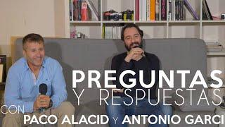 Preguntas y Respuestas con Paco Alacid y Antonio Garci