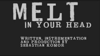 MELT - In Your Head [ industrial - rock - metal - electro ]