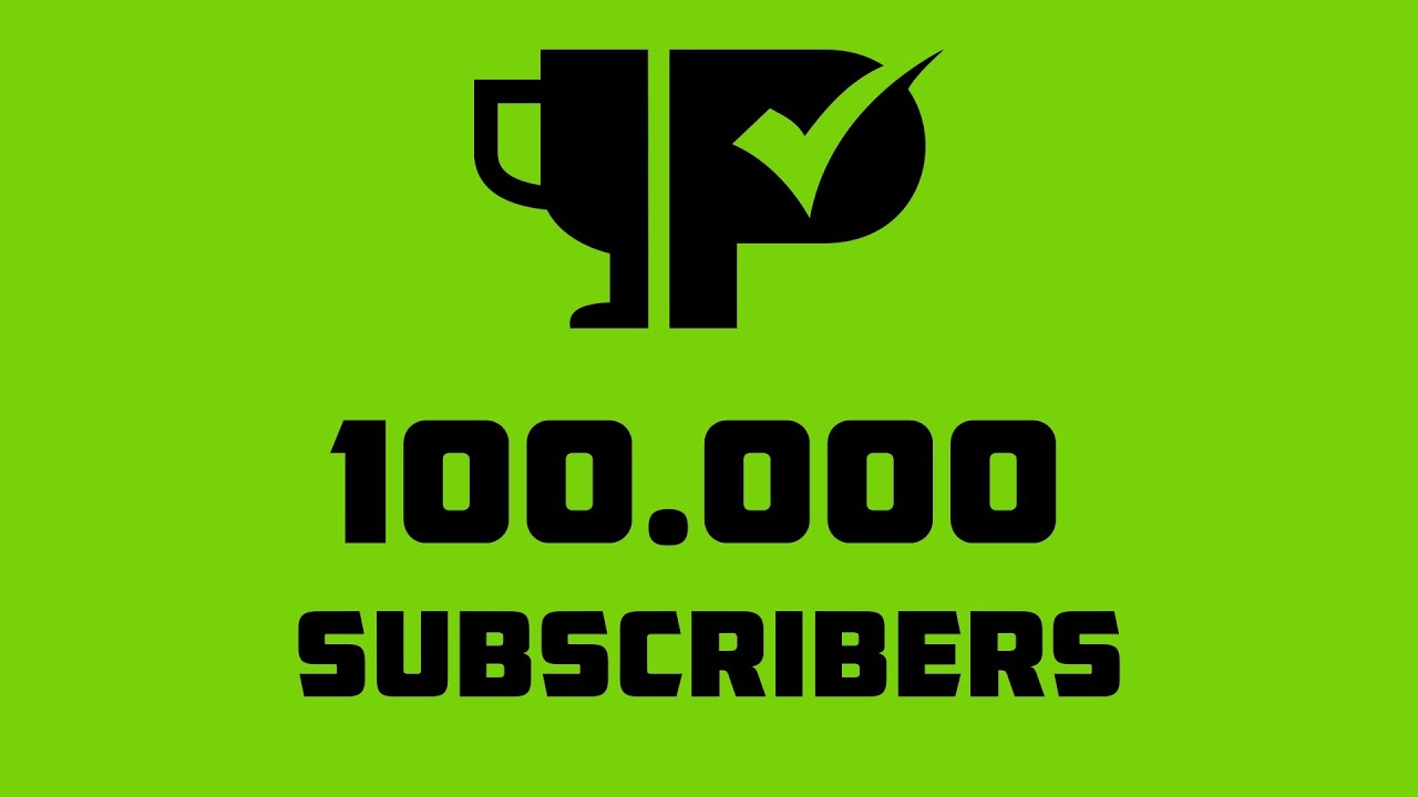 100.000 Subscribers