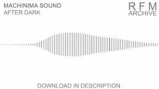 After Dark [Machinima Sound]   RFMArchive