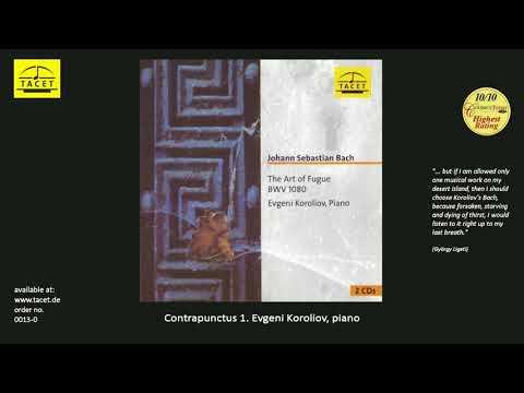 Johann Sebastian Bach, The Art of Fugue BWV 1080, Evgeni Koroliov