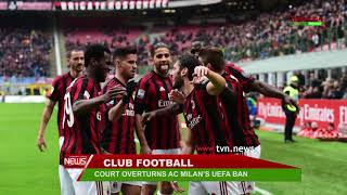 SPORTS COURT OVERTURNS AC MILAN'S UEFA BAN