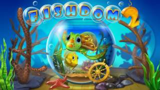 Fishdom 2 Soundtrack - Aquatic Saga