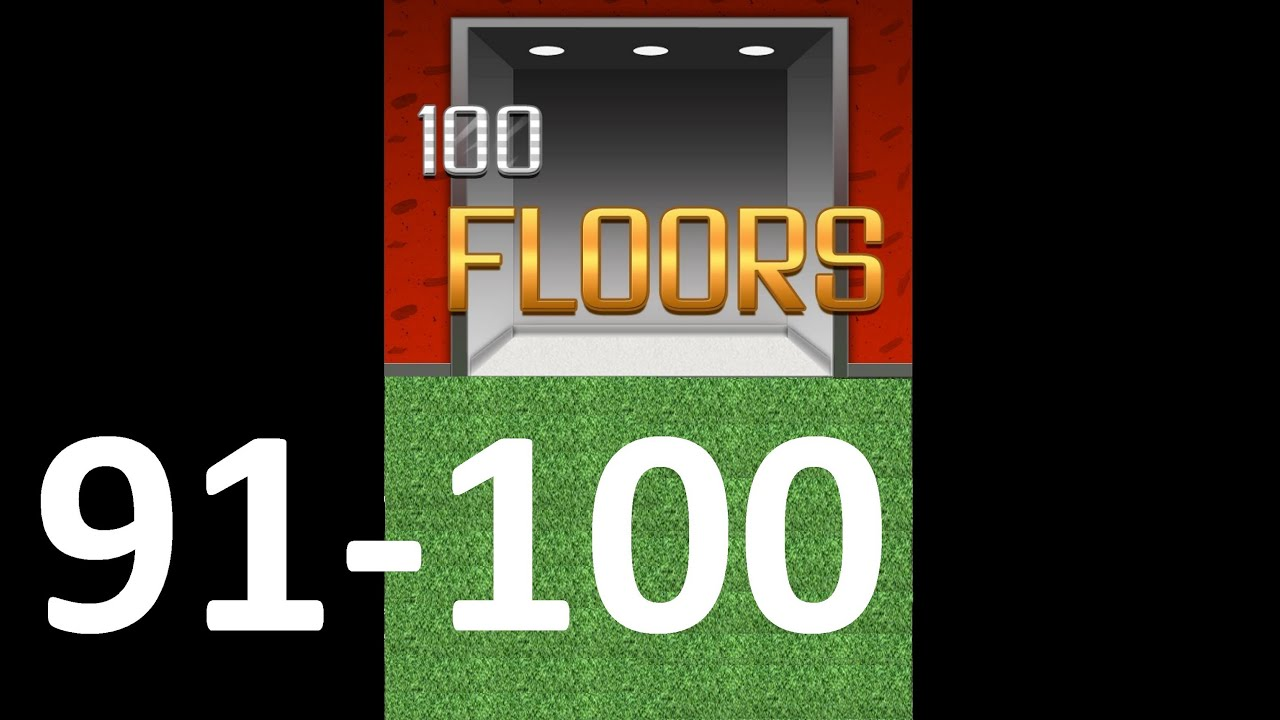 100 Floors Level 91 100 Main Tower Floor 91 100 Solution