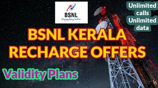Bsnl Kerala Validity Recharge Offers | Unlimited Calls & Data |