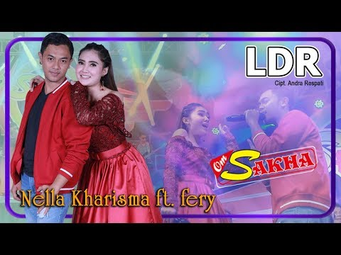ldr-(cinta-jarak-jauh)---nella-kharisma-+-fery-|-om-sakha-official-video