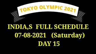 India's schedule on 7 August in Tokyo Olympics 2021 - Day 15 (Saturday)