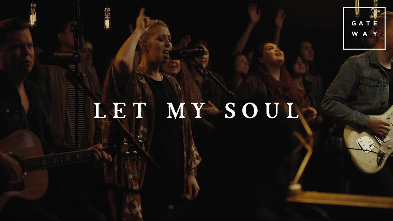 Let My Soul // GATEWAY // Acoustic Sessions Volume One