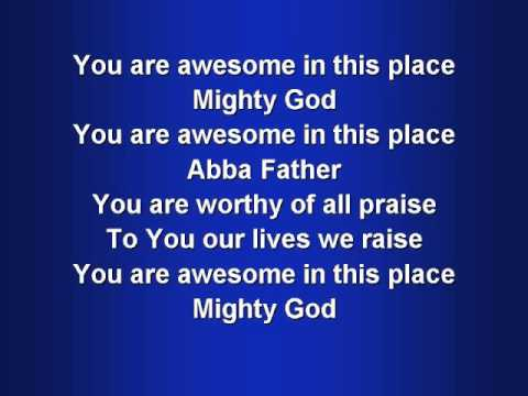 Awesome in this Place | worship video w/ lyrics