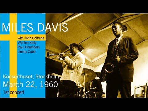 Miles Davis with John Coltrane- March 22, 1960 Konserthuset, Stockholm [1st concert]