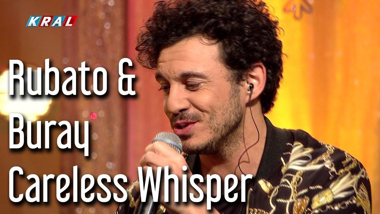 Rubato & Buray - Careless Whisper