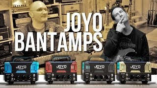 Joyo Bantamps - BlueJay, Jackman, Meteor, Zombie - with Kris