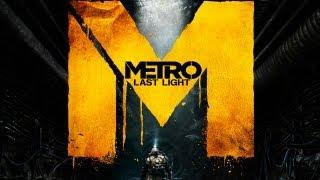 METRO: LAST LIGHT [HD+] #001 - Untergrundunterhaltung ★ Let