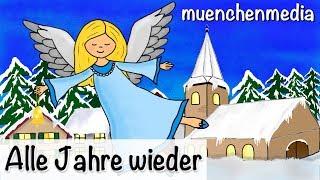 ⭐️ Alle Jahre wieder - Weihnachtslieder deutsch | Kinderlieder deutsch | Weihnachten - muenchenmedia