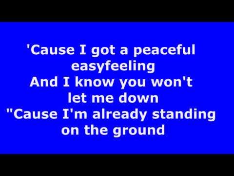Peaceful Easy Feeling - Eagles - with lyrics