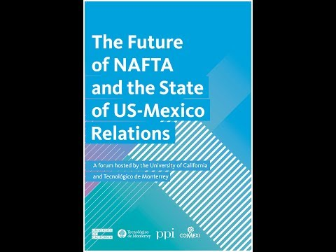 The Future of NAFTA and the State of U.S.-Mexico Relations - LIVE Webcast